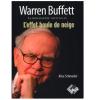 Biographie officielle de Warren Buffett : que découvre-t-on dans le livre ?