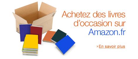 Livres d'occasion à prix choc avec Amazon