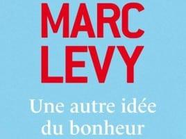 Marc Lecy Une autre idée du bonheur