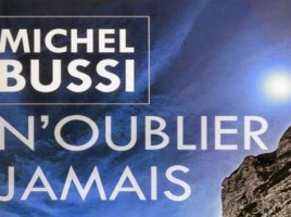 N'oublier jamais Michel Bussi