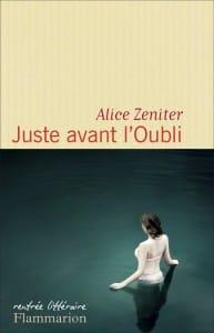 Juste avant l'oubli d'Alice Zenither couverture