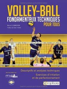 Volley-Ball - Fondamentaux techniques pour tous