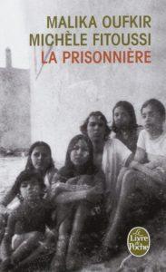 La prisonniere de Malika Oufkir